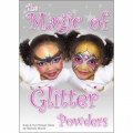 The Magic Of Glitter Powders DVD